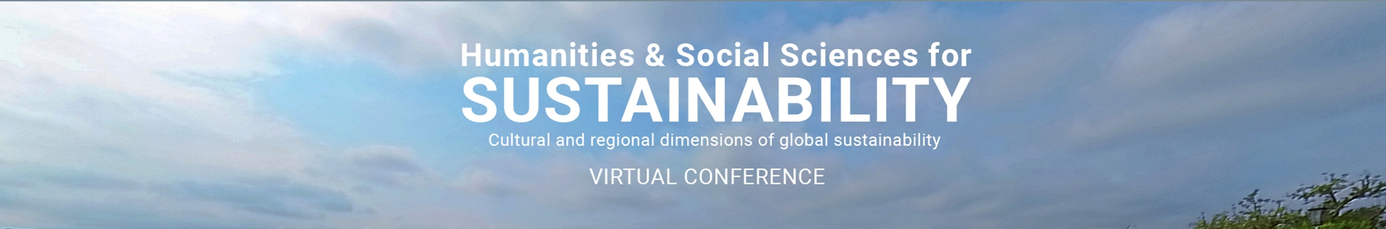 Humanities & Social Sciences for SUSTAINABILITY: Visual Conference http://www.cipsh.net/web/news-319.htm